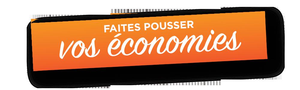 Banner : Faites Pousser vos économies