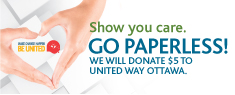 Show you care. Go Paperless! Register by December 31st and we will make a $5 donation to the Brighter Tomorrows Fund, a partnership with United Way Ottawa! Register today by calling 613-738-6400 or visiting hydroottawa.com.