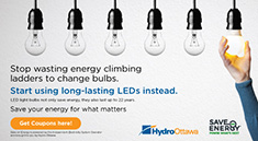 Stop wasting energy climbing ladders to change bulbs. Start using long-lasting LEDs instead.