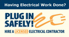 Having Electrical Work Done? Hire a licensed electrical contractor
